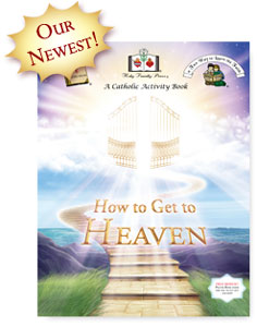 Click here for more information on the 'How to Get to Heaven' Activity Book.