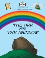 Click here for more information on 'The Ark and the Rainbow' Activity Book.