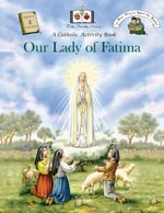 Click here for more information on the 'Our Lady of Fatima' Activity Book.